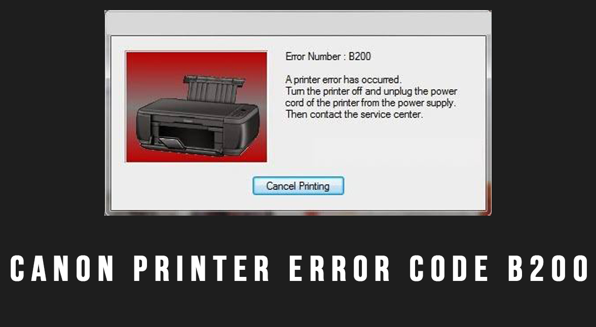 How to Fix Canon Printer Error Code B200