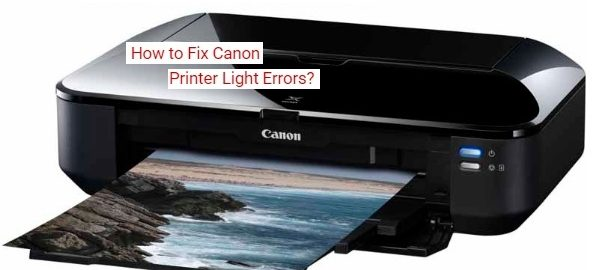 Fix Canon Printer Light Error