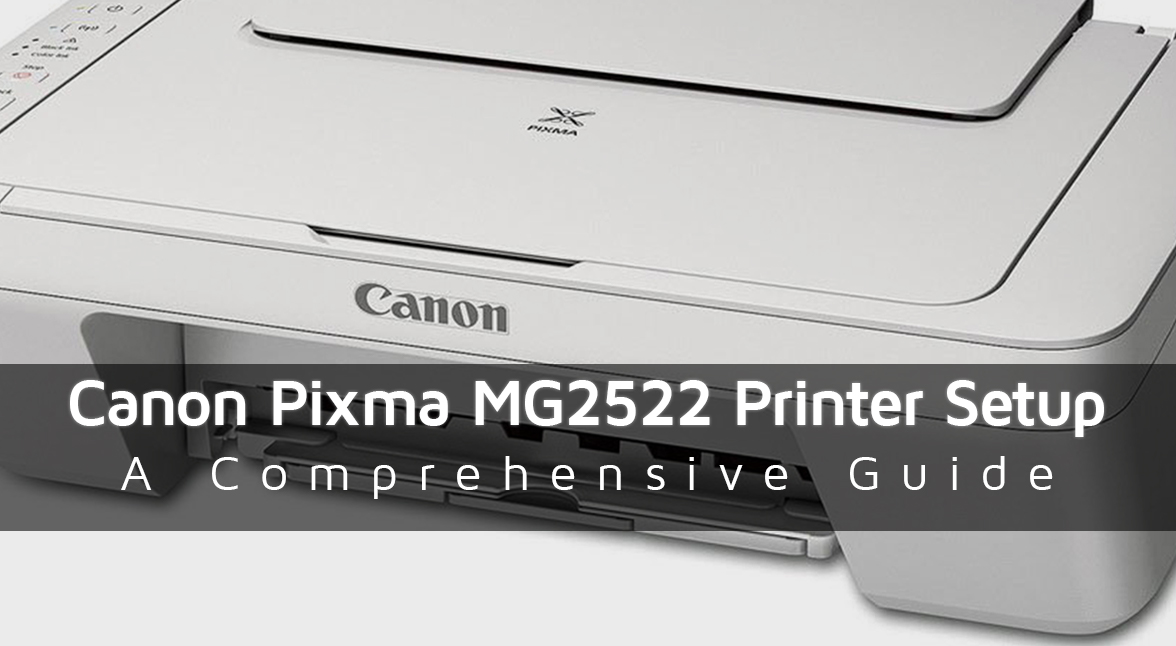 Canon Pixma MG2522 Printer Setup