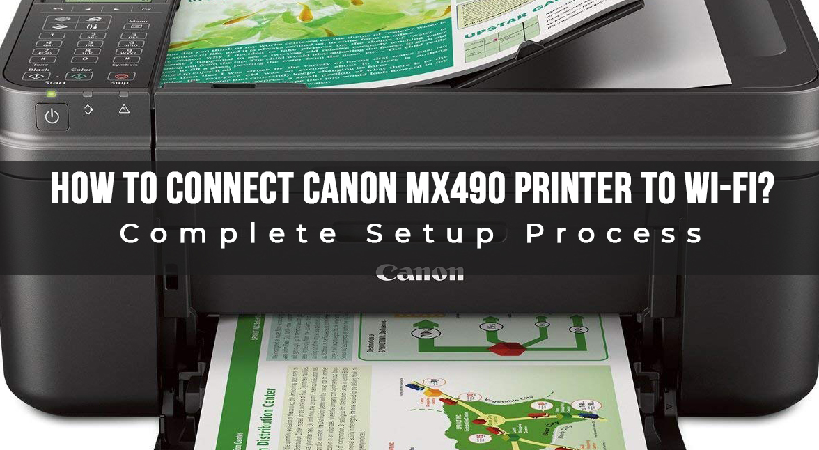 How To Connect Canon MX490 Printer To Wi-Fi